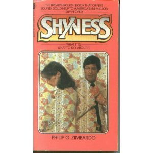 Shyness: What It Is, What To Do About It?
