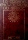 La grande encyclopédie du Maroc - Histoire