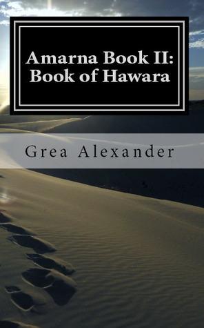 Amarna Book II by Grea Alexander