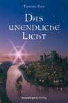 Das unendliche Licht (Die Chroniken der Nebelkriege, #1)