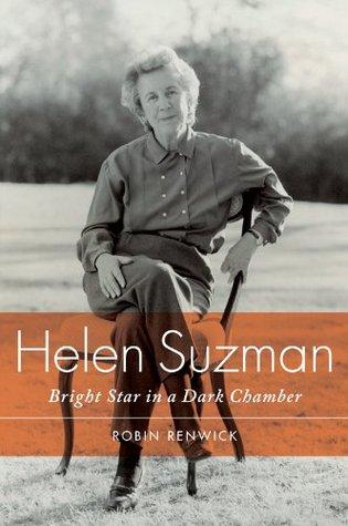 Helen Suzman: Bright Star in a Dark Chamber