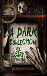 A Dark Collection