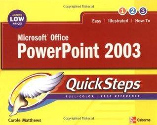 Microsoft Office PowerPoint 2003 Quicksteps