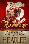 Dawnflight (The Dragon's Dove Chronicles, #1)