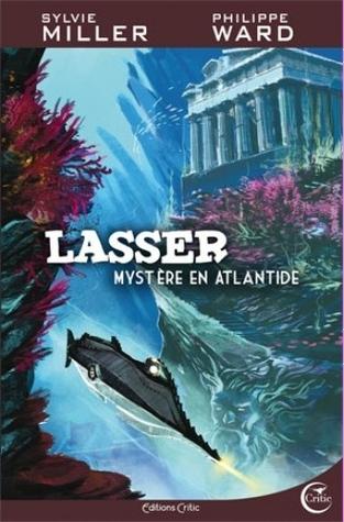 Mystère en Atlantide (Lasser, Détective des dieux, #3)