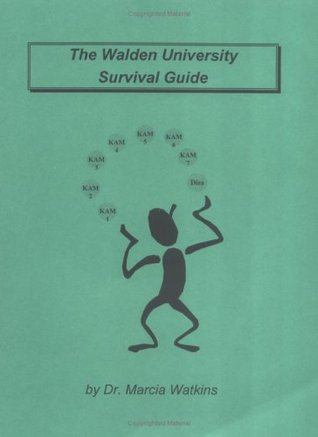 The Walden University Survival Guide: Hints on Progressing in a Ph.D. Program