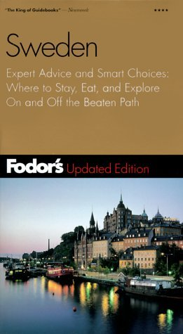 Fodor's Sweden, 11th Edition: Expert Advice and Smart Choices: Where to Stay, Eat, and Explore On and Off the Beaten Path