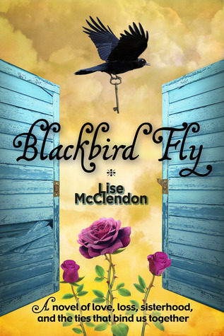 Blackbird Fly by Lise McClendon