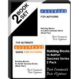 The Ultimate Goodreads Guide for Authors and Facebook for Authors - Boxed Set (Building Blocks for Author Success)