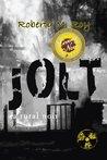Jolt: A Rural Noir