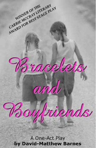 Bracelets and Boyfriends