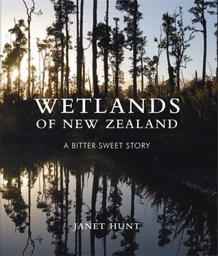 Wetlands of New Zealand by Janet Hunt