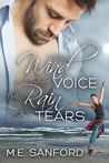 The Wind Your Voice, The Rain Your Tears (Golden Nettle, #1)