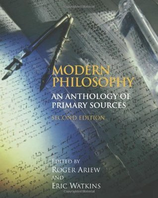 By Roger Ariew - Modern Philosophy: An Anthology of Primary Sources: 2nd (second) Edition