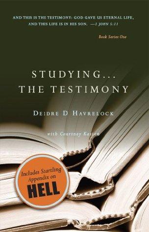 Studying ... The Testimony (The Testimony Series)