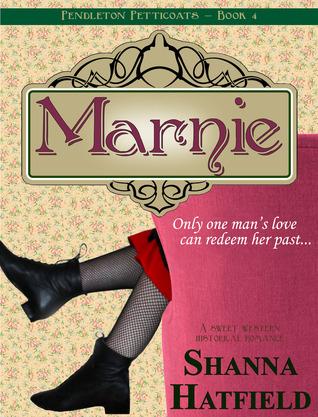 Marnie (Pendleton Petticoats #4)