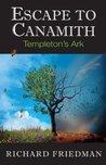 Escape to Canamith: Templeton's Ark