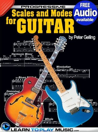 Lead Guitar Lessons - Guitar Scales and Modes: Teach Yourself How to Play Guitar (Free Audio Available)