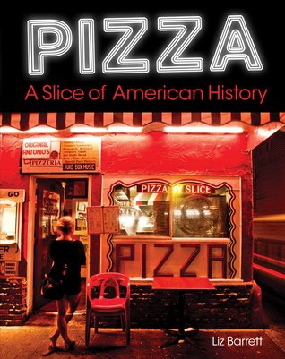 Pizza: A Slice of American History