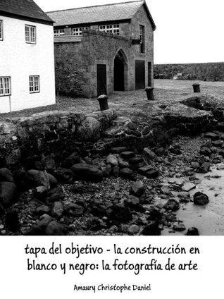tapa del objetivo - la construcción en blanco y negro: la fotografía de arte