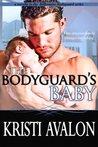 The Bodyguard's Baby (Billionaire Bodyguard, #3.5)