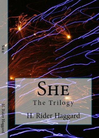 The She Trilogy: She, Ayesha and She & Allen