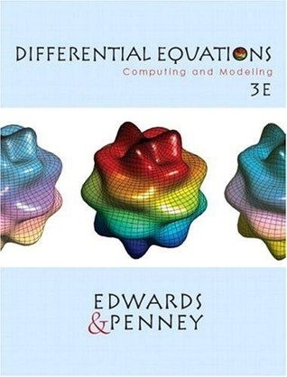 Differential Equations - Computing and Modeling By Edwards & Penney (3rd, Third Edition)