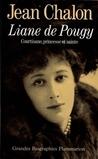 Liane De Pougy: Courtisane, Princesse et Sainte