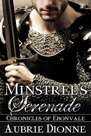 Minstrel's Serenade (Chronicles of Ebonvale, #1)