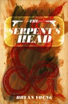 The Serpent's Head by Bryan Young