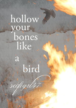 Hollow Your Bones Like a Birds(Toasterverse 0.1)