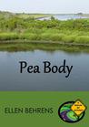 Pea Body by Ellen Behrens
