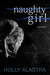 Naughty Girl: A true story of child abuse and an eating disorder