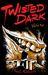 Twisted Dark, Volume 2