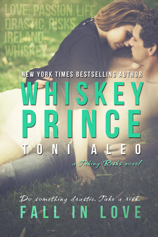 Whiskey Prince (Taking Risks, #1)