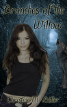 Branches of the Willow (The Ancients #3)
