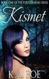 Kismet (Forevermore, #1)