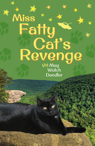 Miss Fatty Cat's Revenge (Cats in the Mirror #3)