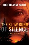 The Slow Burn of Silence (Snowy Creek, #1)