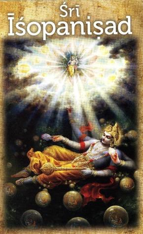 Śrī Īśopaniṣad by A.C. Bhaktivedanta Swami Pr...