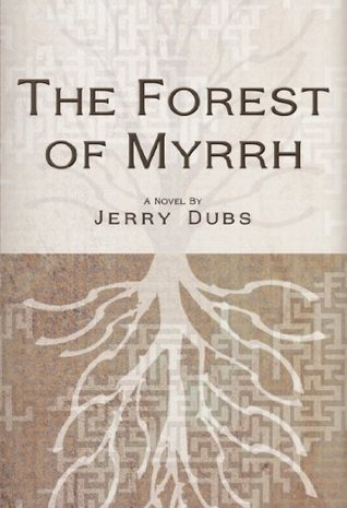 The Forest of Myrrh