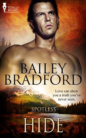 Hide (Spotless, #1) by Bailey Bradford