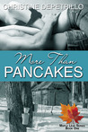 More Than Pancakes (Maple Leaf #1)