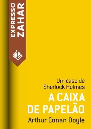 A caixa de papelão - Um caso de Sherlock Holmes