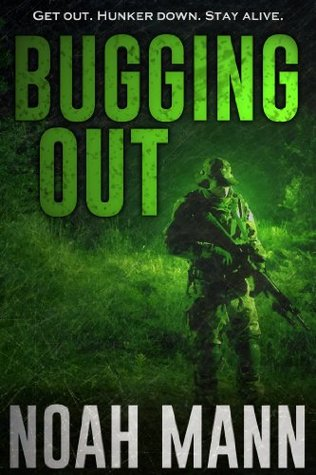 Bugging Out (The Bugging Out Series, #1)