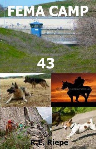 FEMA Camp 43