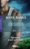 En sursis by Maya Banks