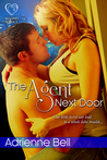 The Agent Next Door by Adrienne Bell