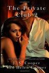 The Private Club 2 (The Private Club, #2)