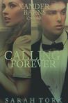 Calling Forever (Xander Barns #3)